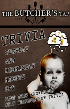 Trivia Tuesdays AND Wednesdays!